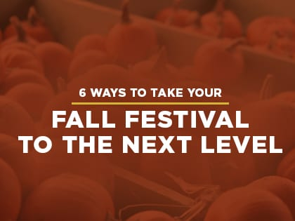 6 Ways To Take Your Church Fall Festival To The Next Level