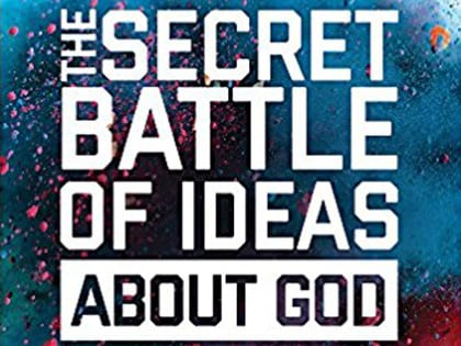 Image result for secret battles of ideas about god